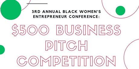 3rd Annual  Black Women's  Business Pitch Competition tickets