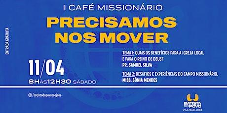 1º Café Missionário ingressos