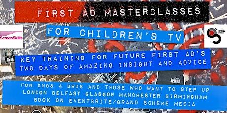 FIRST AD MASTERCLASS FOR CHILDREN'S TV - GLASGOW tickets
