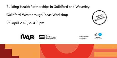 Building Health Partnerships in Guildford and Waverley tickets