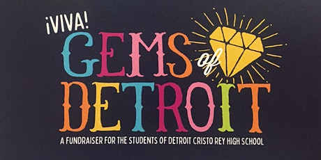 NEW Date - VIVA Gems of Detroit 2020 - A benefit for Detroit Cristo Rey tickets