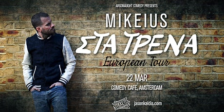 Mikeius - Amsterdam (EARLY SHOW) tickets