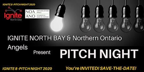 Ignite8 Pitch Night -NORTH BAY tickets