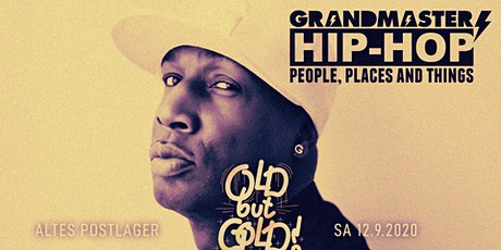 Old but Gold - Ü30 Hip Hop Party w/ Grandmaster Flash (USA) Tickets