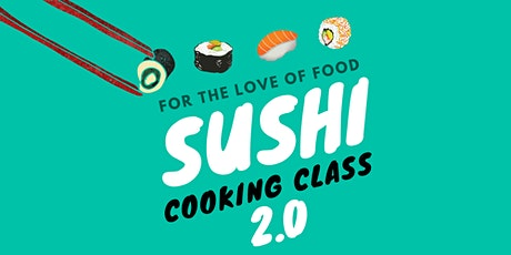 Beginners: Sushi Cooking Class 2.0 tickets