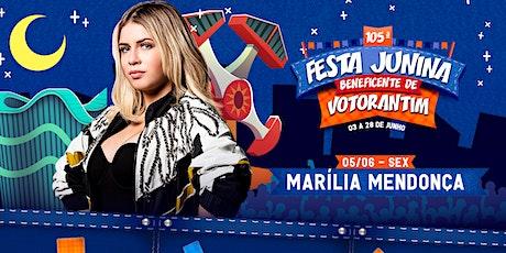 MARILIA MENDONÇA- FESTA JUNINA BENEFICENTE DE VOTORANTIM 2020 bilhetes