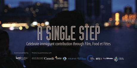 A Single Step :Celebrate immigrant contribution through Film, Food et Fêtes tickets