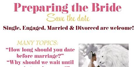 Preparing the Bride  tickets