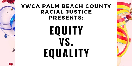 Equity vs. Equality! Lunch & Learn with YWCA's Racial Justice tickets