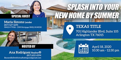 SPLASH into your New Home by SUMMER! tickets