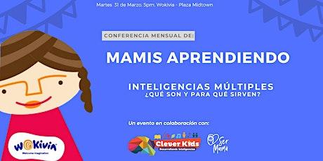 Conferencia: Inteligencias múltiples (entrada adulto + niño) boletos