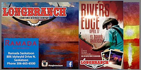 Rivers Edge Live at The Longbranch April 17/2020 tickets