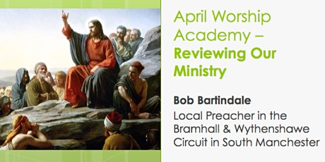 Worship Academy Bob Bartindale - Reviewing Our Ministry tickets