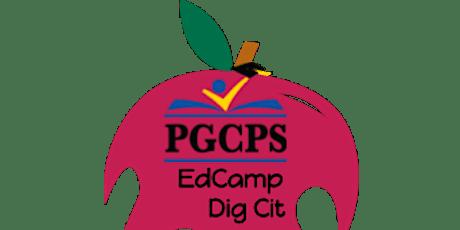 PGCPS  Digital Citizenship EDCAMP tickets