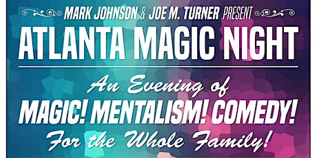 Atlanta Magic Night! w/ Joe M. Turner + Alex Zander tickets