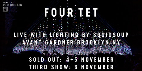 Four Tet w/ Squid Soup (Third Show)
