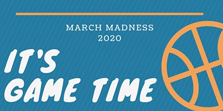 March Madness Charity Event -- It's Game Time! tickets