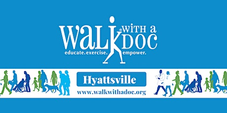 Walk With A Doc - Hyattsville (Monthly Community Wellness Walk) tickets
