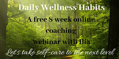 Easy Wellness: 8 Self-Care steps to bring more balance in your life tickets