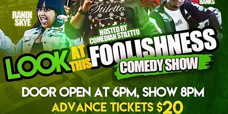Look at this Foolishness Comedy Show tickets