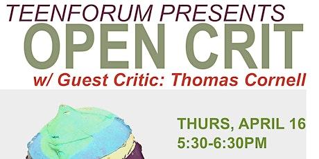 TEENFORUM presents OPEN CRIT with Thomas Cornell tickets