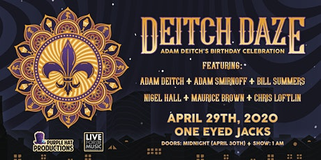 Deitch Daze w/ Adam Deitch, Nigel Hall, Adam Smirnoff, Maurice Brown & More tickets