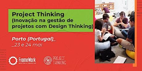 Workshop PROJECT THINKING IMMERSION( Transformação na gestão e projetos) bilhetes