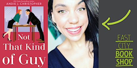 Postponed - Andie J. Christopher, Not That Kind of Guy, with Nicole Cliffe tickets