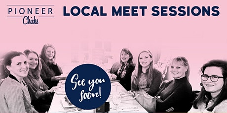The Local Meet Sessions: Bury St Edmunds - A Pioneer Chicks Event tickets
