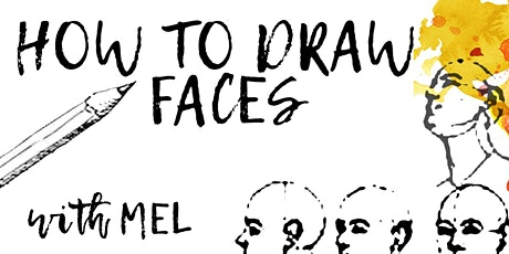 Drawing for the Mind - How to Draw Faces tickets