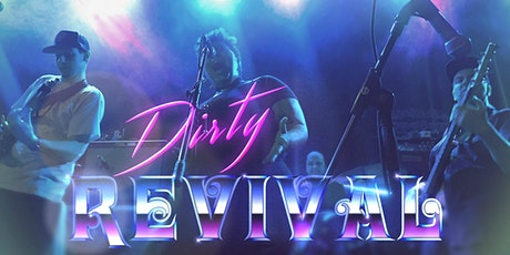 Dirty Revival tickets