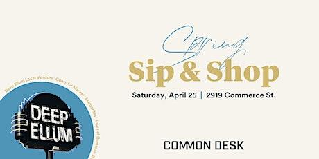 Deep Ellum Spring Sip & Shop tickets
