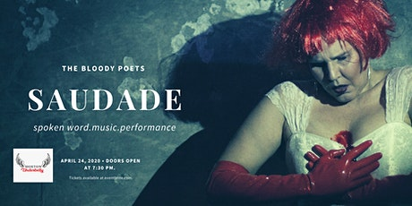 The Bloody Poets: Saudade tickets