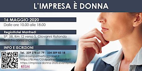 L'Impresa è DONNA 2020 - Puglia Molise Abruzzo ( POSTICIPATO AL 16 MAGGIO ) biglietti