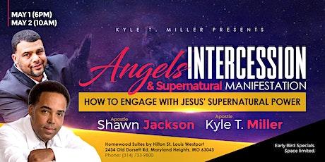 Angels, Intercession, and Supernatural Manifestations tickets