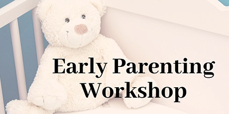 Early Parenting Workshop tickets