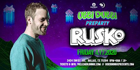 Ubbi Dubbi Pre party w/ Rusko - DALLAS tickets