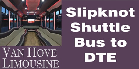 Slipknot Shuttle Bus to DTE from O'Halloran's / Orleans Mt. Clemens tickets