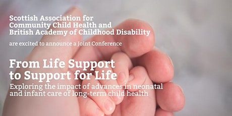 POSTPONED: Scottish Association for Community Child Health & British Academy of Childhood Disability - Conference 2020 tickets