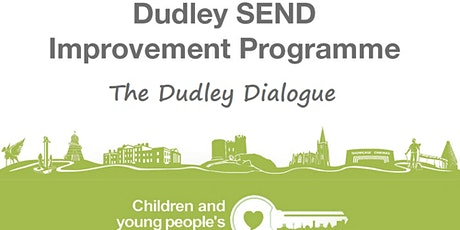 Dudley Dialogue - The 100 Day SEND Challenge tickets