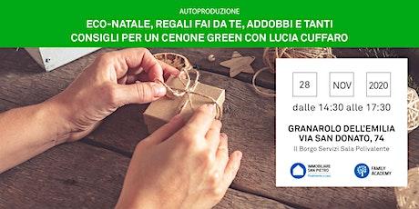 Autoproduzione: Eco-Natale, regali fai da te, addobbi e consigli green. biglietti