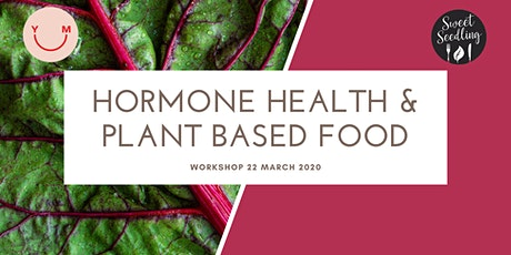 Hormone Health & Plant Based Food Tickets