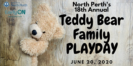 North Perth's 18th Annual TEDDY BEAR FAMILY PLAYDAY! tickets