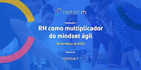RH como multiplicador do mindset ágil ingressos