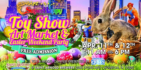 The Super Happy Toy Show, Art Market and Easter Weekend Party tickets