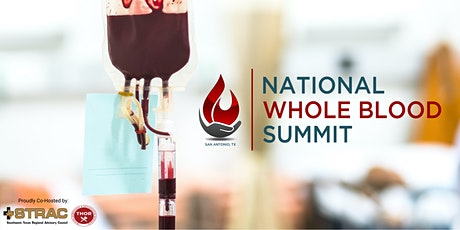 2nd ANNUAL NATIONAL WHOLE BLOOD SUMMIT tickets