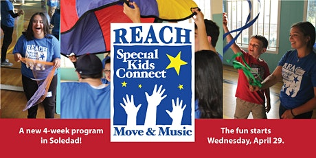 REACH Move & Music - 4 Wednesdays in Soledad, Spring 2020 (Ages 6-22) tickets