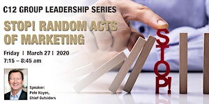 CANCELLED!   C12 March Leadership Series