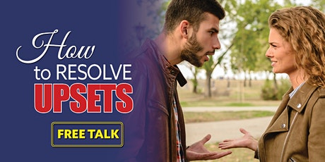 How to Resolve Upsets in Relationships - Free Talk tickets