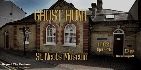 Ghosthunt at St. Neots Museum tickets